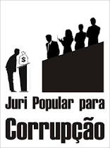 JÚRI POPULAR PARA CORRUPÇÃO