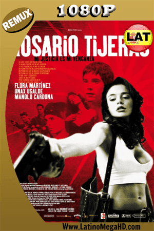 Rosario Tijeras (2005) Latino HD BDREMUX 1080p ()