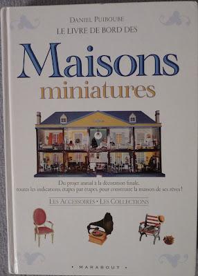 Le livre de bord des Maisons miniatures,Daniel PUIBOUBE
