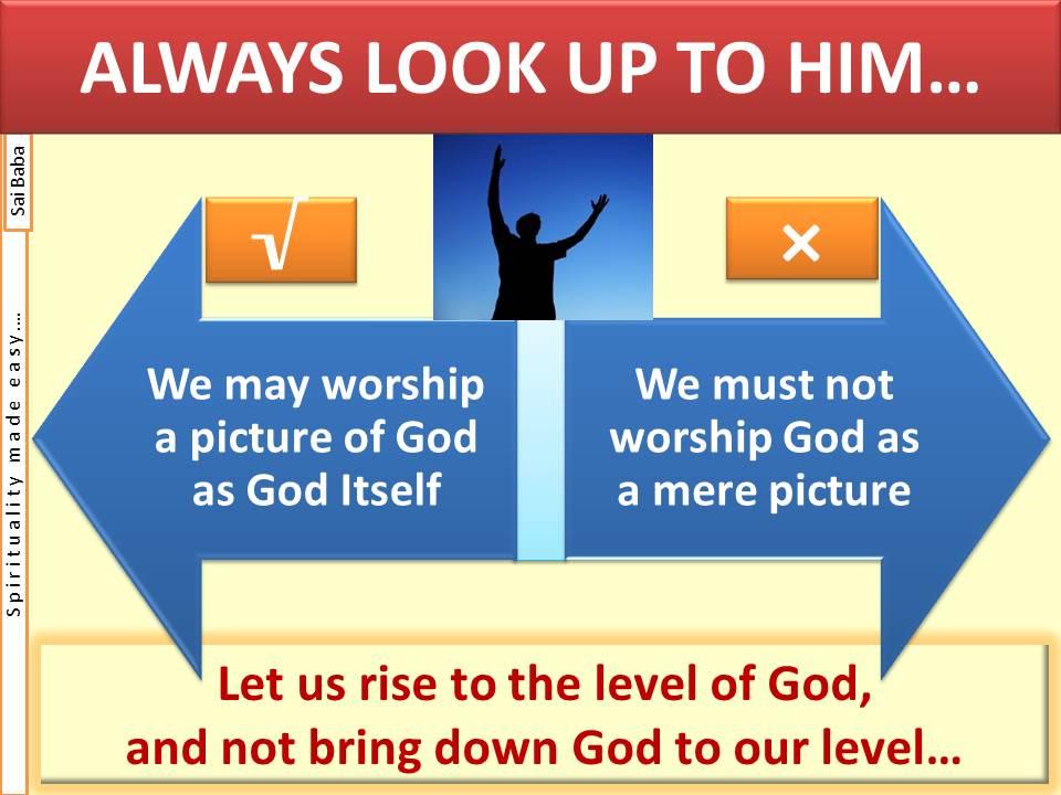 worship God and not man