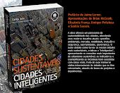 Cidades Sustentáveis, Inteligentes: O LIVRO
