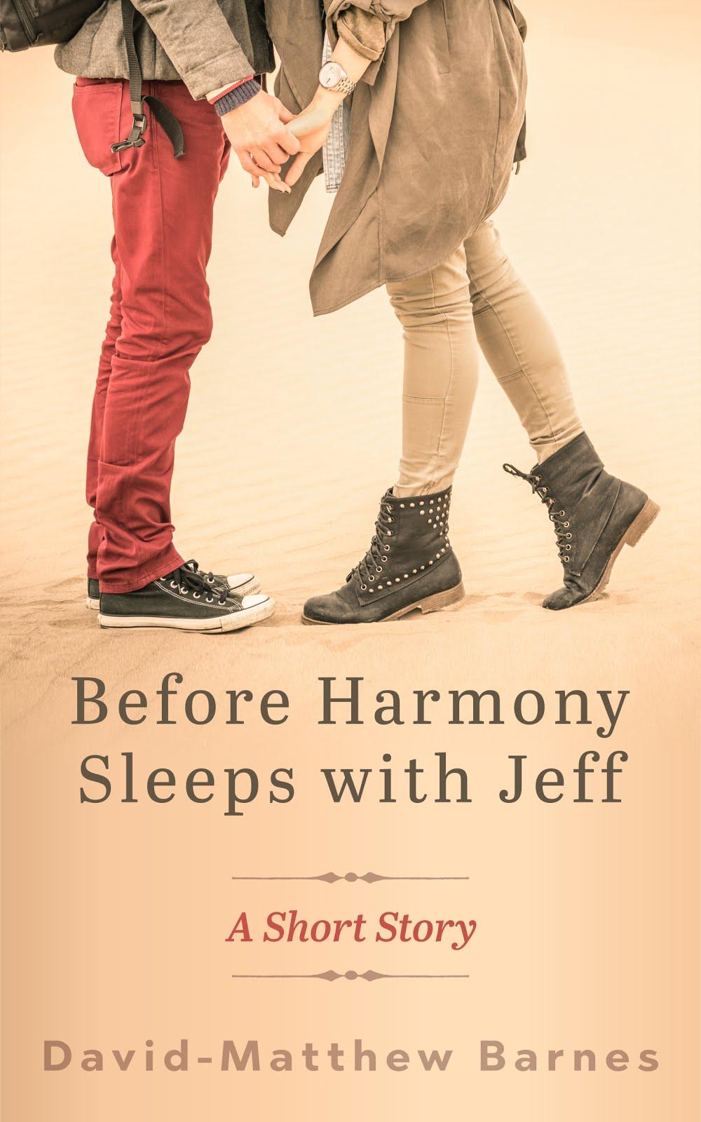 BEFORE HARMONY SLEEPS WITH JEFF
