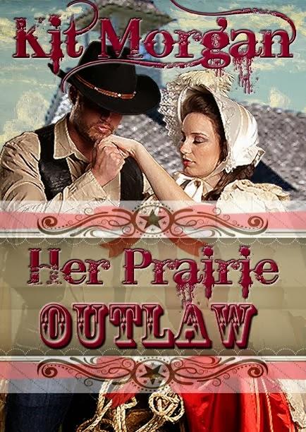 Her Prairie Outlaw (Prairie Brides, Book Six)