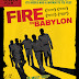 Fire in Babylon (2010): English filmmaker Stevan Riley's documentary based on the dramatic rise of the West Indian cricket during the 1970s/80s