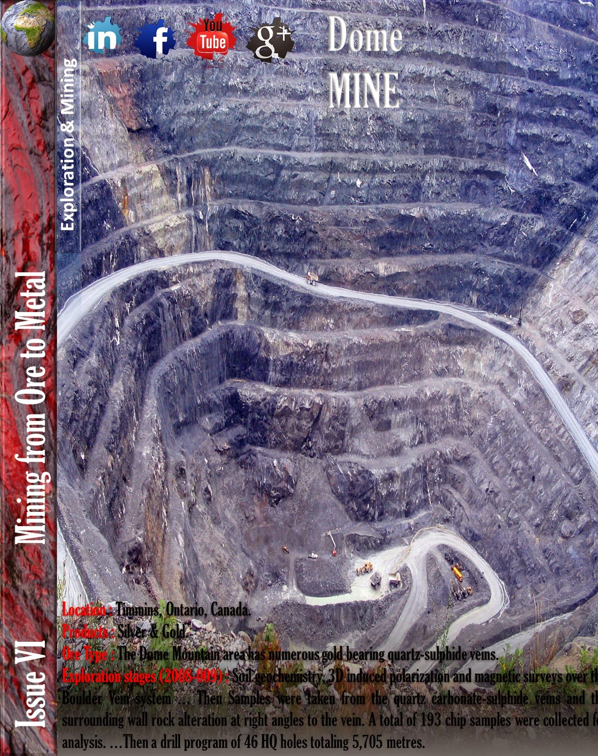 DOME MOUNTAIN MINE, ONTIRIO, CANADA