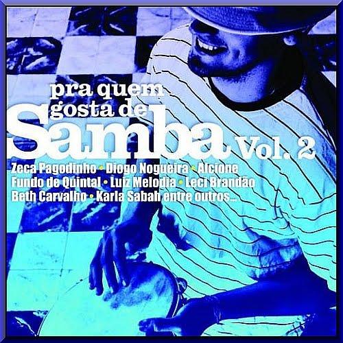 Pra Quem Gosta De Samba Vol 2 2013