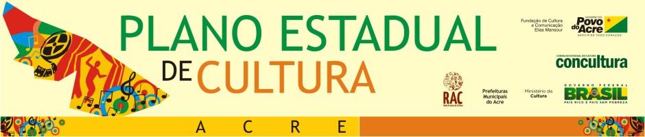 Plano Estadual de Cultura - Acre