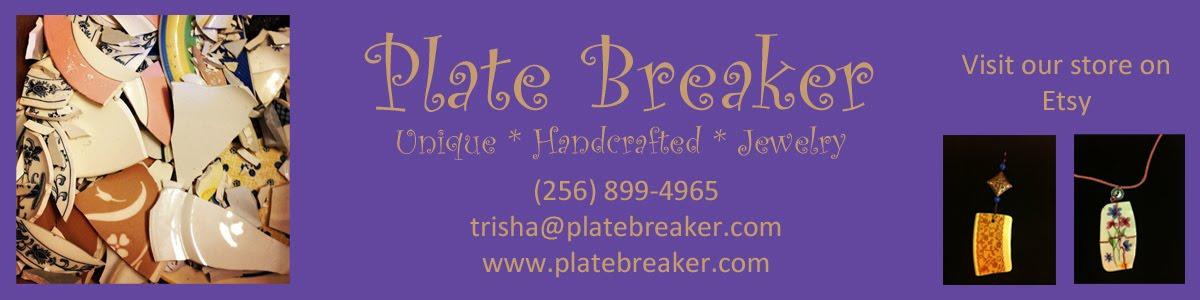 Plate Breaker Jewelry