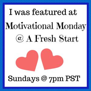 http://afreshstartonabudget.com/motivational-monday-linkup-47/