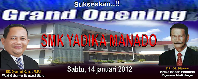 GRAND OPENING  SMK YADIKA MANADO