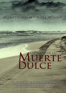 CRÓNICAS DE LA MUERTE DULCE