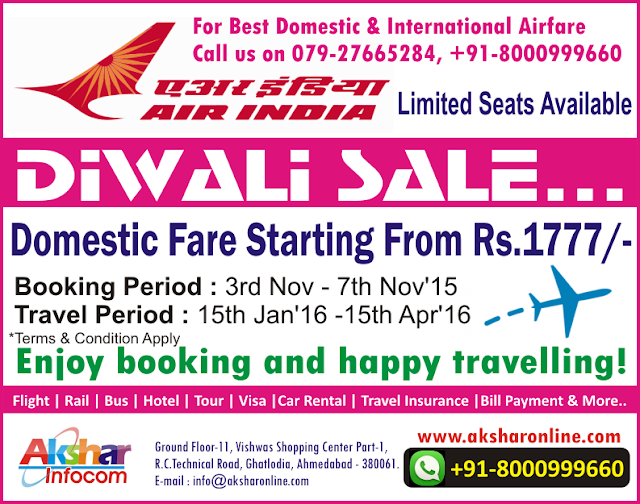 AirIndia Diwali Sale....aksharonline.com, akshar Tours and Travels, Akshar Infocom, aksharonline.com, tour agent ghatlodia, air ticketing agent in ghatlodia, +91-8000999660,