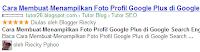 Cara Menampilkan Foto/Gambar Profil di Google Search Engine