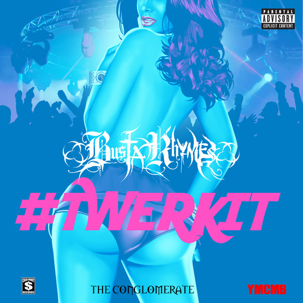Busta Rhymes - #Twerkit (feat. Nicki Minaj) - Single  Cover