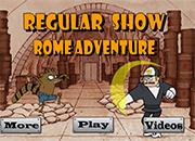 Regular Show Roma Adventure
