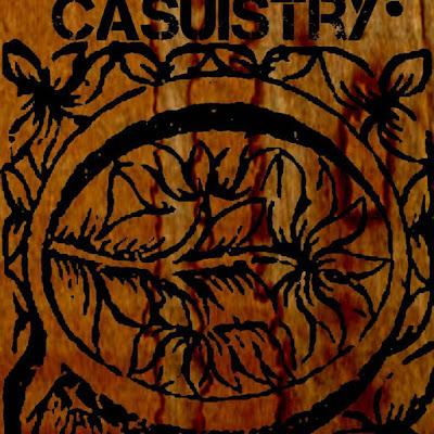 """CASUISTRY """"Casuistry"""""""