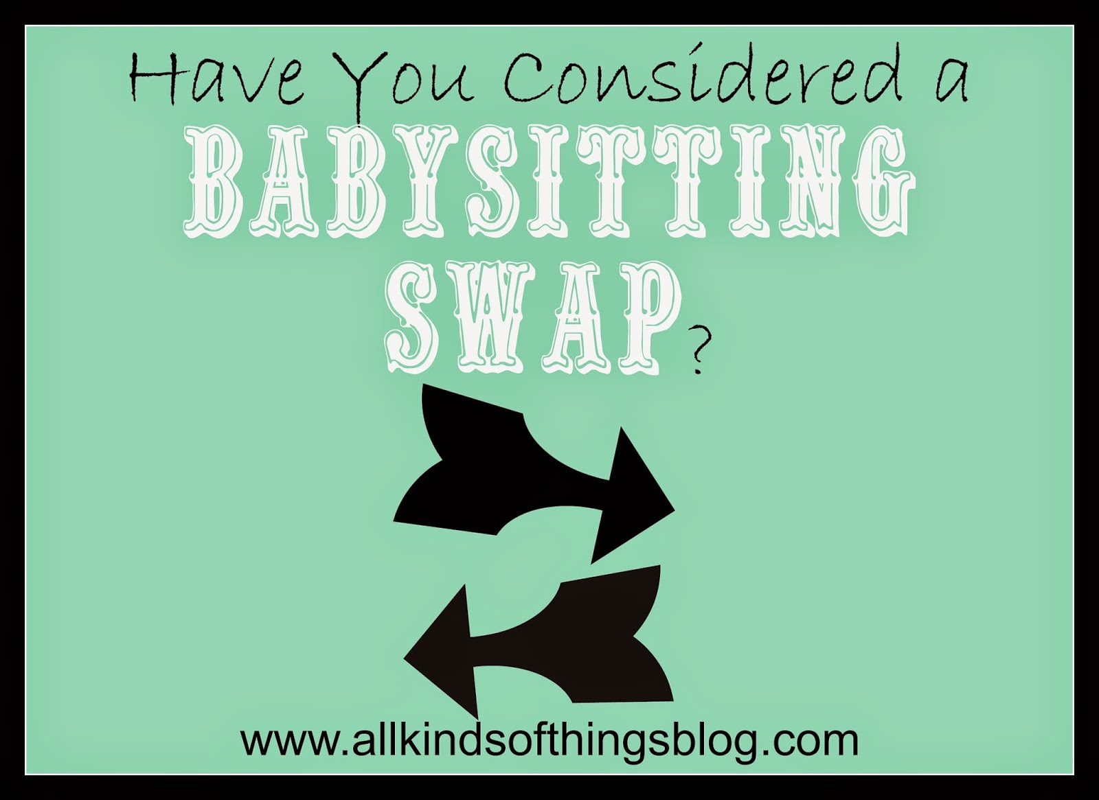 Have You Considered a Babysitting Swap?