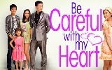 Be Careful With My Heart October 4, 2013 ABS-CBN