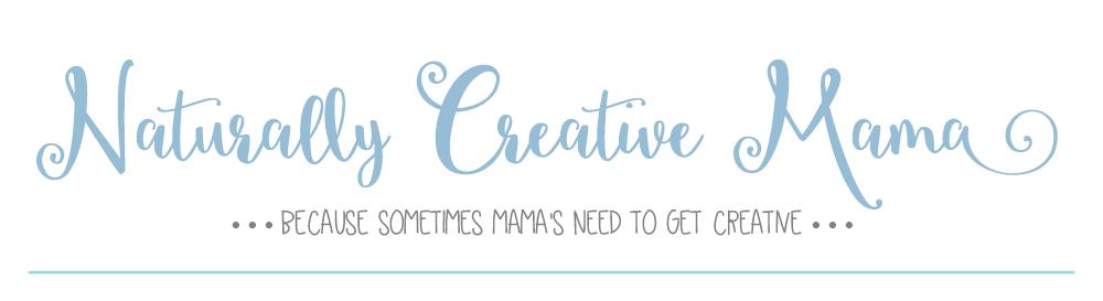 Naturally Creative Mama