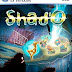 Shad'O Collector's Edition Free Download Game