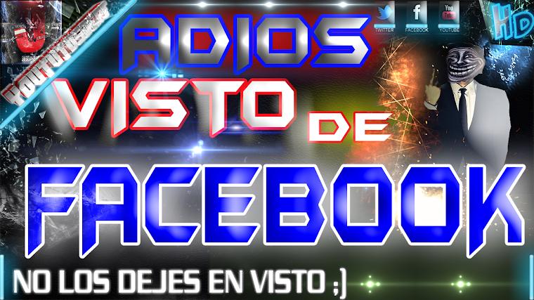 COMO QUITAR EL VISTO DE FACEBOOK | 2015