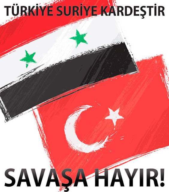 Türkiye ve Suriye halkları kardeştir.