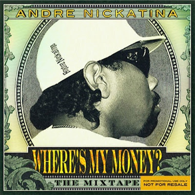 Andre_Nickatina-Wheres_My_Money_(The_Mixtape)-(Bootleg)-2012-WEB