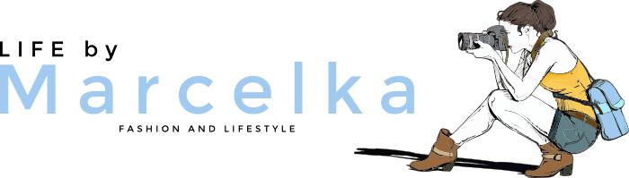 Life by MARCELKA - LIFESTYLE, MODA, URODA, DOM,  DZIECKO