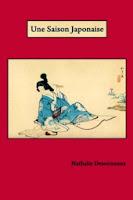 Une Saison Japonaise de Nathalie Desormaux