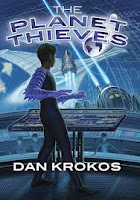 book cover of The Planet Thieves by Dan Krokos