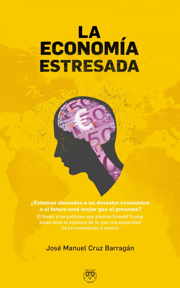 """Portada del ensayo """"La economía estresada"""""""