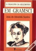 «O princípio da hegemonia em Gramsci»