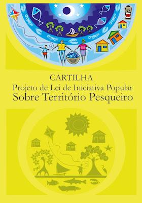http://www.cppnac.org.br/wp-content/uploads/2015/10/Cartilha-sobre-o-Projeto-de-Lei-da-Campanha-pelo-Territ%C3%B3rio-Pesqueiro.pdf