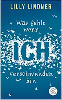 http://derbuecherwahnsinn.blogspot.ch/2015/02/was-fehlt-wenn-ich-verschwunden-bin-mir.html