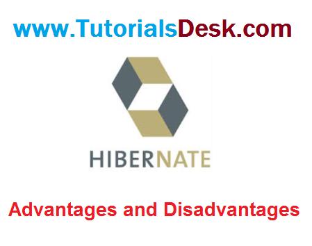 Advantage And Disadvantages Of Hibernates