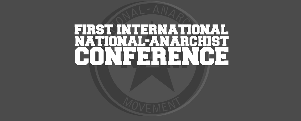 National-Anarchist Conference 2017