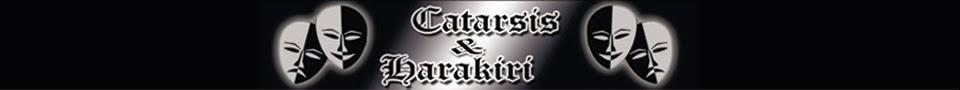 CATARSIS Y HARAKIRI