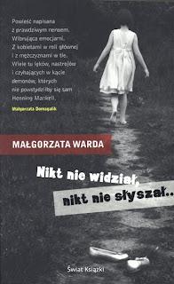 """Małgorzata  Warda – """"Nikt nie widział, nikt nie słyszał.."""""""