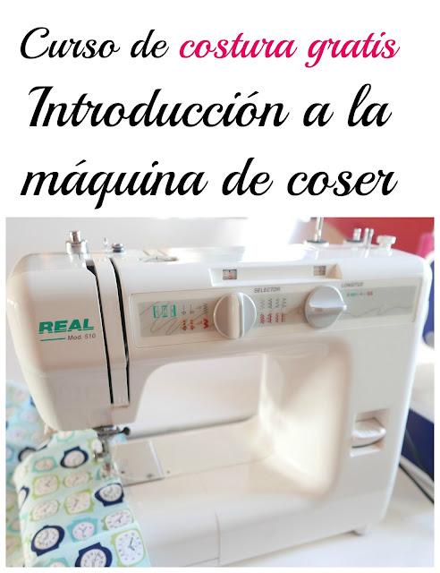 Curso de costura gratis. Introducción a la máquina de coser ...