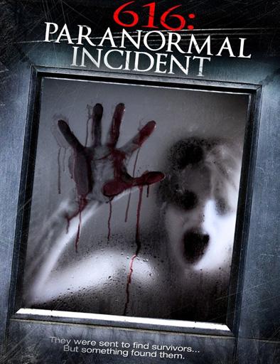 Ver 616: Paranormal Incident (2013) Online