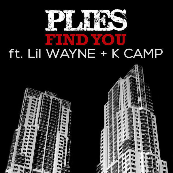 Plies - Find You (feat. Lil Wayne & K CAMP) - Single Cover