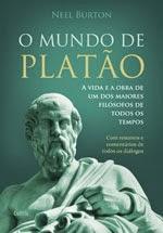 O Mundo de Platão - Neel Burton