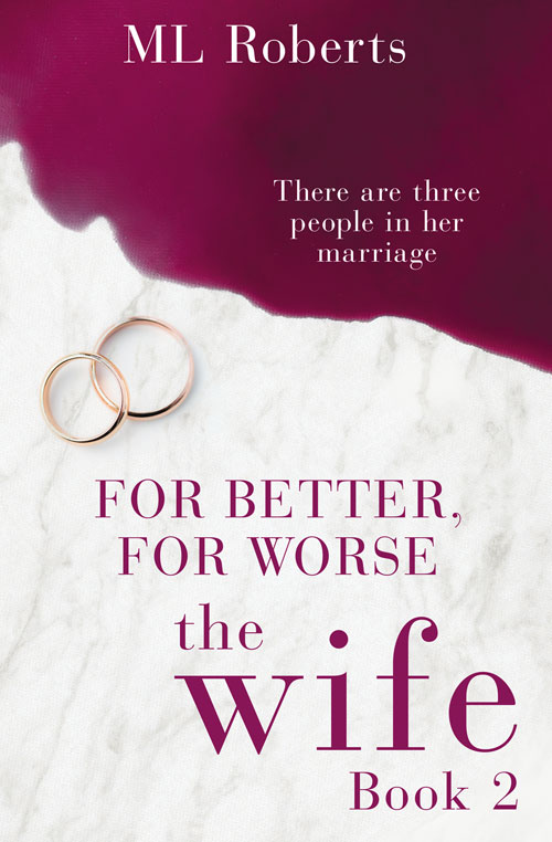 For Better, For Worse (The Wife - Part Two)