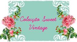 Colecção Sweet Vintage