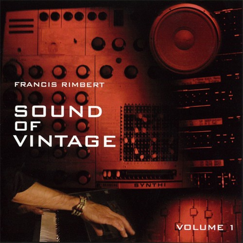 Francis Rimbert - Sound Of Vintage.Vol.1 (2006)