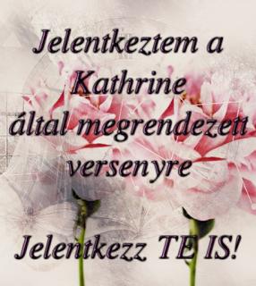 Jelentkezz Kathrine által megrendezett versenyre!