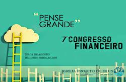 7º -  CONGRESSO FINANCEIRO SIMPLESMENTE IMPERDÍVEL!!!