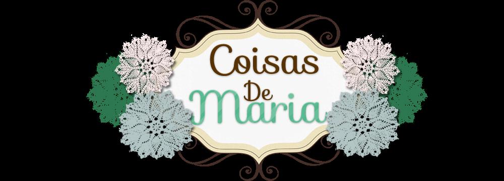 *Coisas De Maria*