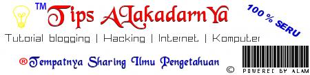 Tips Alakadarnya