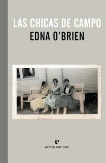"""""""Las chicas de campo"""" - Edna O'Brien"""